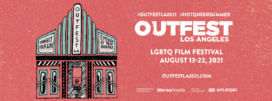 LEADING LADIES, EVERYTHING AT ONCE and BOY MEETS BOY at the Los Angeles Outfest